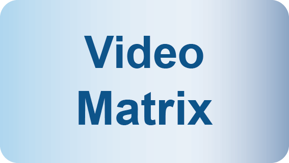 Video Matrix
